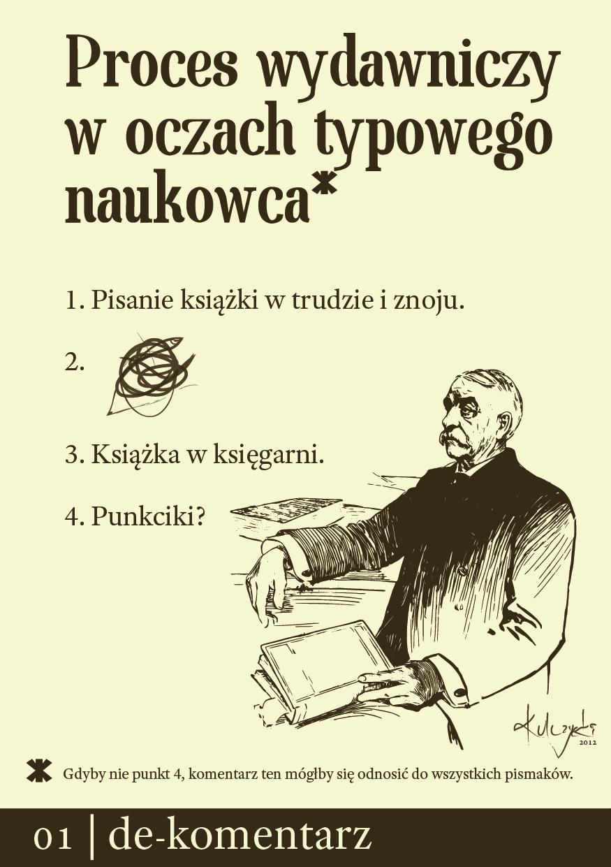 Redaktor naukowy: wszystko to, co mieści się w punkcie drugim. /źródło: Emanuel Kulczycki (CC BY 3.0)